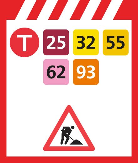 Tram 25, 32, 55, 62, 93 – interruption